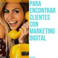 encontrar clientes con marketing digital