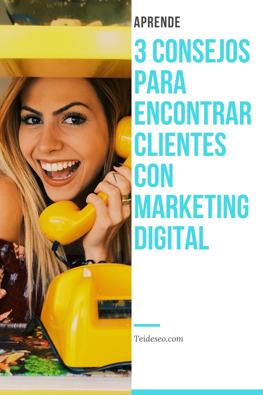 encontrar clientes con marketing digital