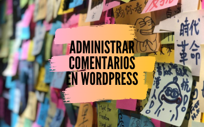Cómo administrar comentarios en wordpress