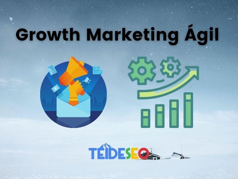 Growth Marketing Ágil