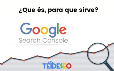 Qué es Google Search Console y para que sirve