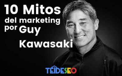 TOP Los 10 mitos de marketing, desacreditados por Guy Kawasaki