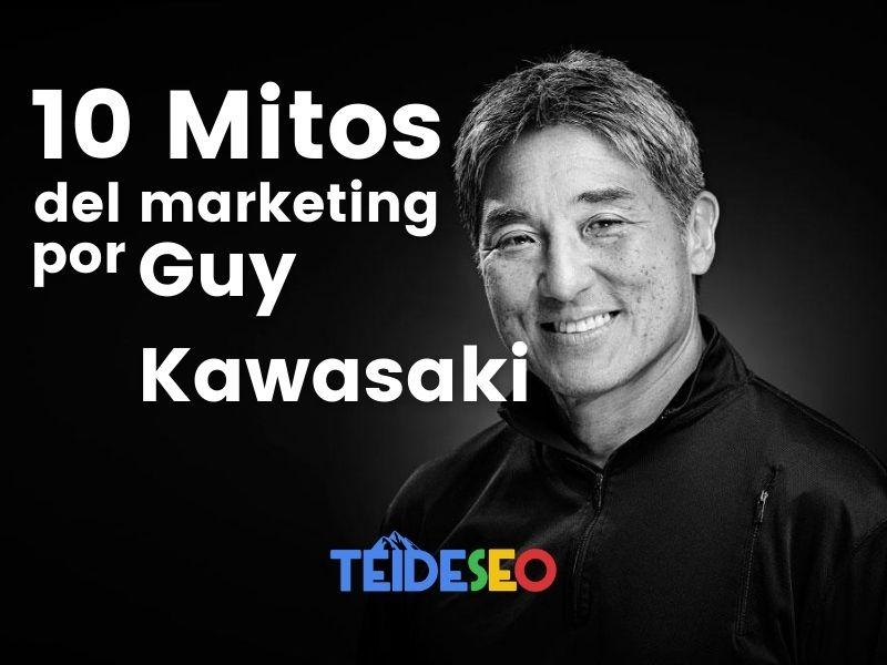 TOP Los 10 mitos de marketing, desacreditados por Guy Kawasaki