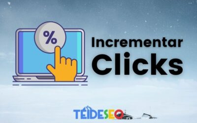 Como incrementar los Clicks