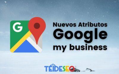 Google despliega nuevos atributos de GMB