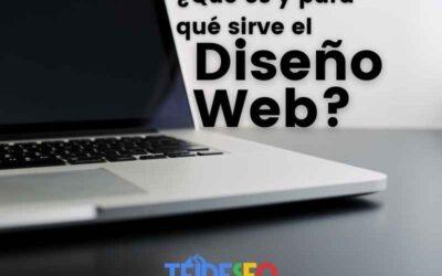 ¿Qué es y para qué sirve el diseño web?