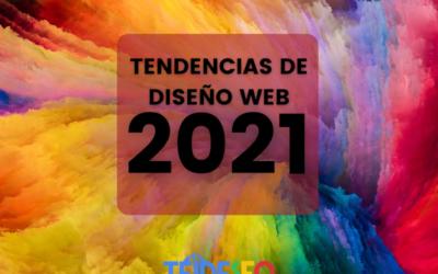 5 Tendencias de diseño web que se desarrollarán en 2021